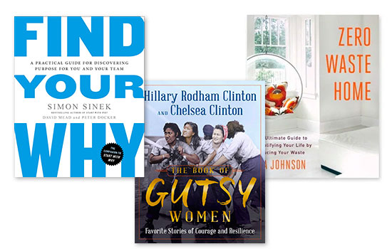 Find Your Why, The Book of Gutsy Women, Zero Waste Home books